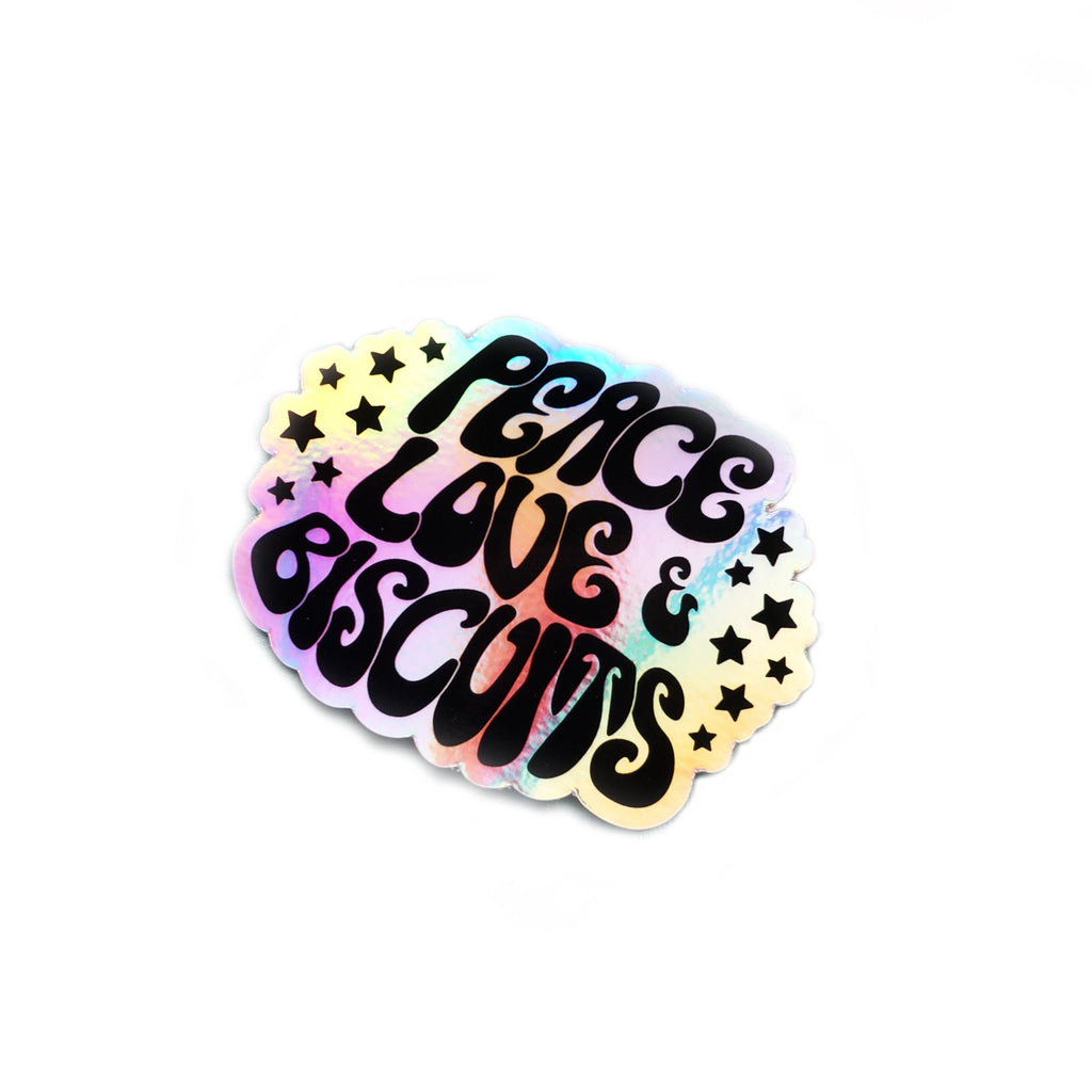 Peace, Love + Biscuits Holographic Sticker