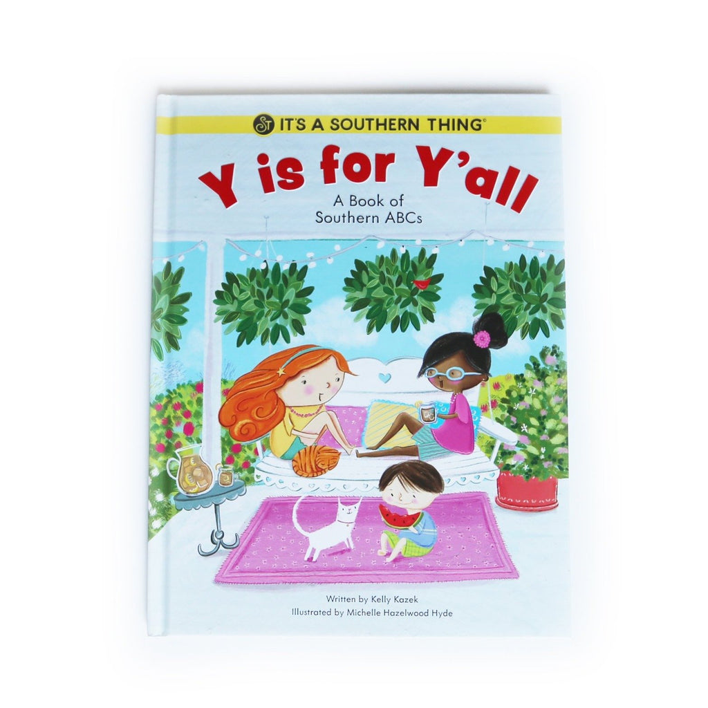 SIGNED EDITION:  Y is for Y'all: A Book of Southern ABC's