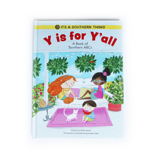 Y is for Y'all: A Book of Southern ABC's