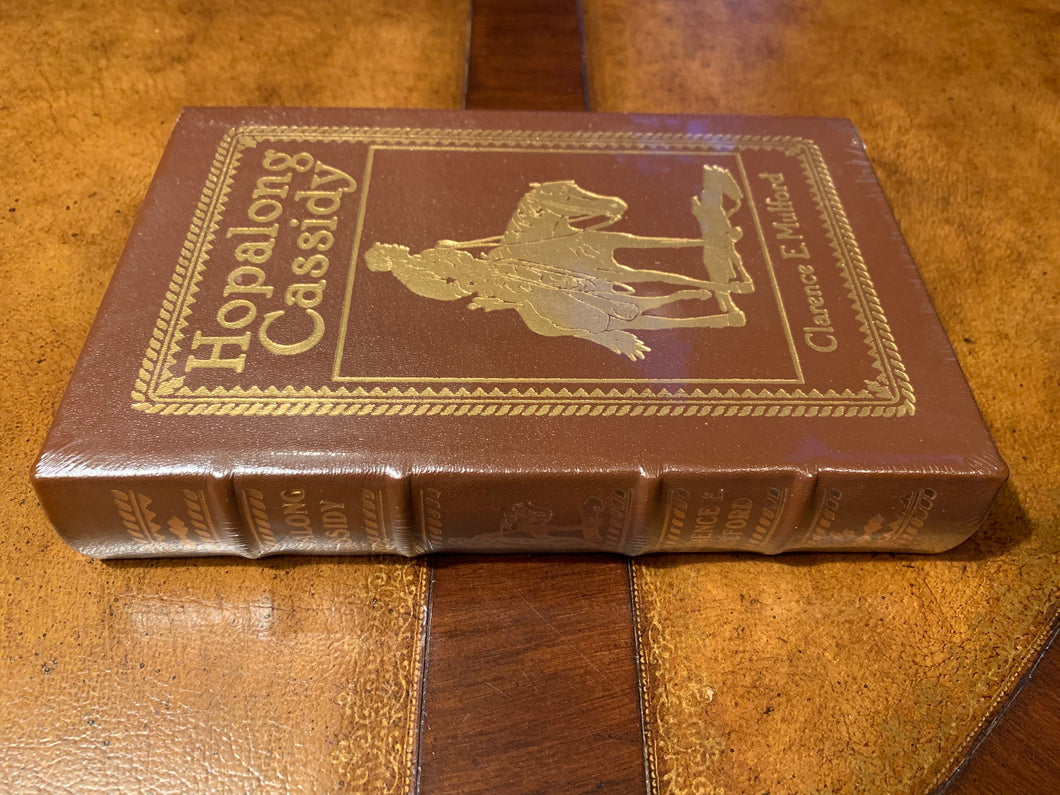 Easton Press HOPALONG CASSIDY Clarence E. Mulford SEALED