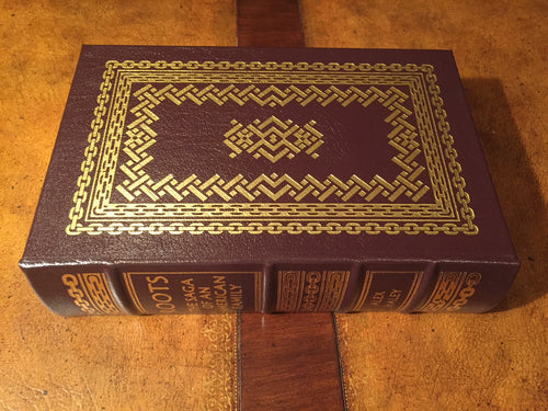 Easton Press ROOTS By Alex Haley