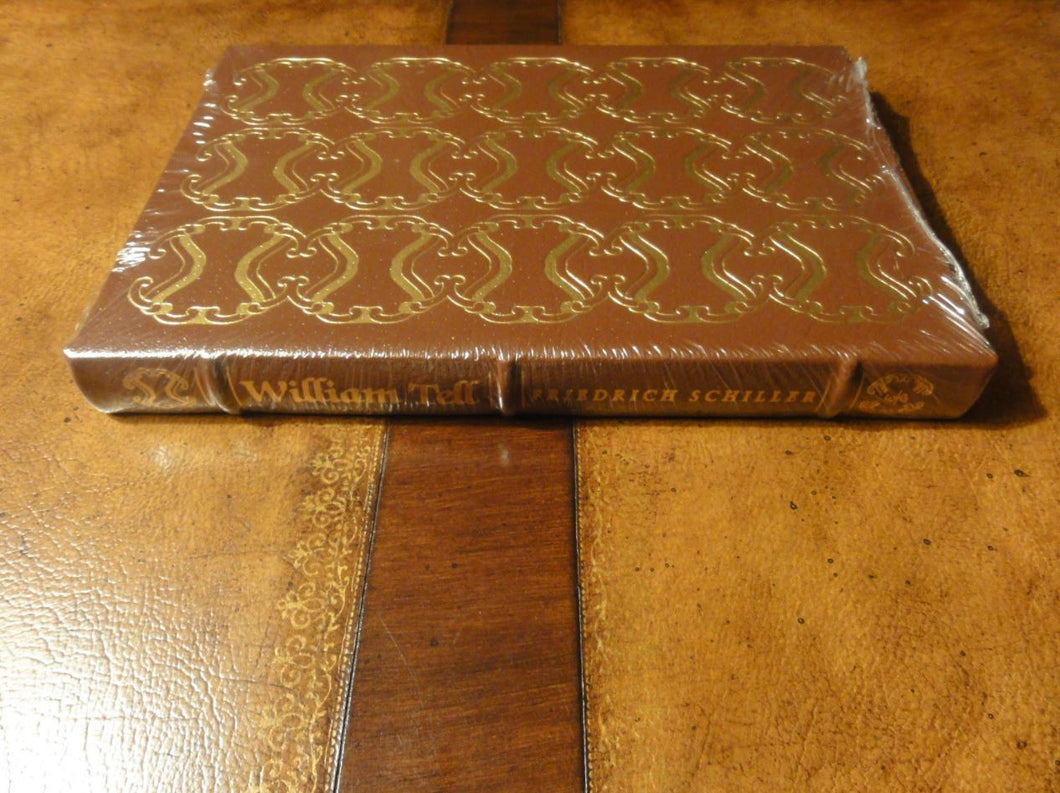 Easton Press WILLIAM TELL Friedrich Schiller SEALED