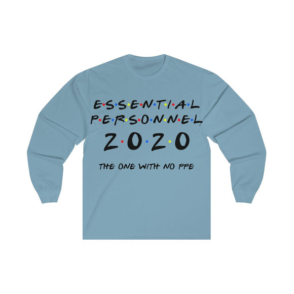 Essential Personnel (Unisex Long Sleeve Tee)