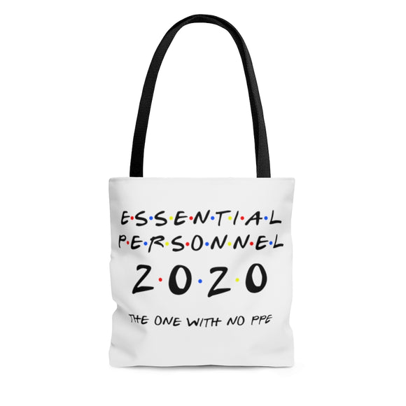 Essential Personnel The Tote Bag