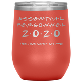 Essential Personnel- The Wine Tumbler