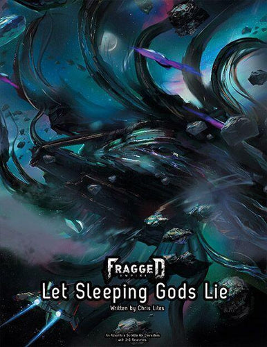 Fragged Empire Adventure: Let Sleeping Gods Lie