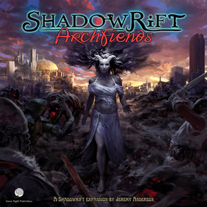 Shadowrift: Archfiends