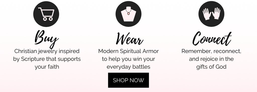 Buy Christian jewelry inspired by Scripture that supports your faith.  Wear modern spiritual armor to help you win your everyday battles. Connect - Remember, reconnect and rejoice in the gifts of God with Tracy Hibsman Studio, LLC Christian Jewelry