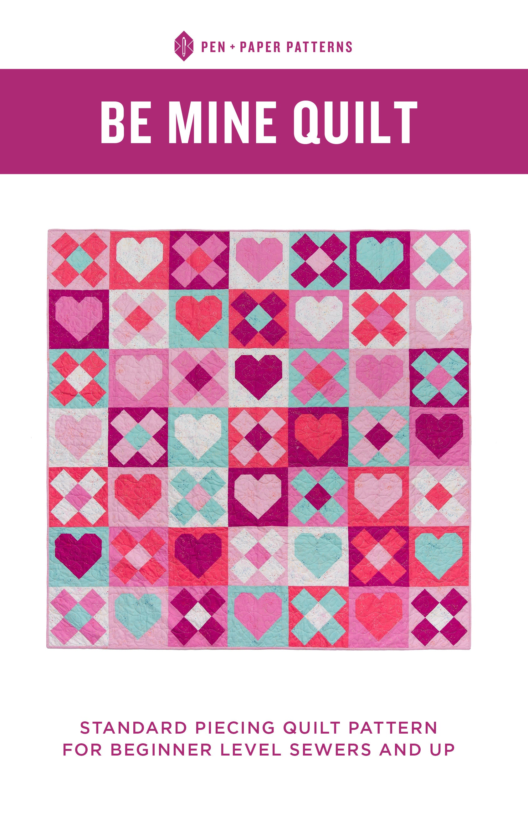 Be Mine Quilt Pattern by Pen and Paper Patterns