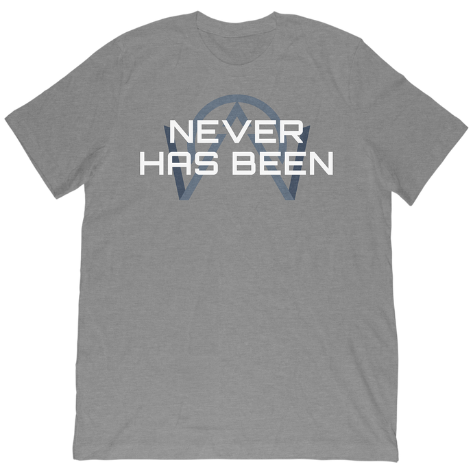 NEVER HAS BEEN T-SHIRT