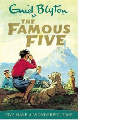 Famous Five: Five Have A Wonderful Time