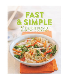150 Fast & Simple Recipes
