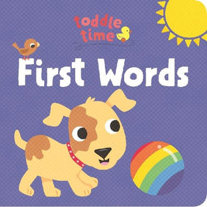 Toddle Time Lift the Flaps  First Words
