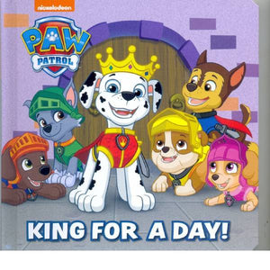 Paw Patrol King For a Day