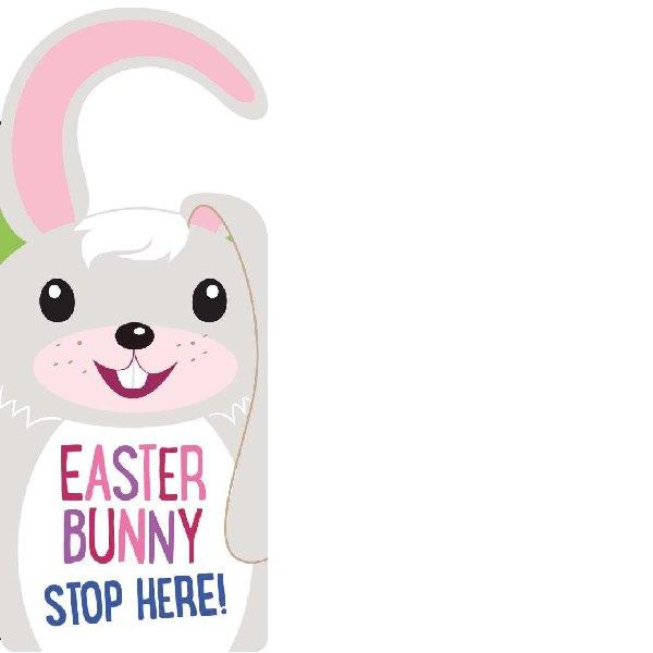 Door Hanger -   Easter Bunny Stop Here
