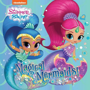 Shimmer & Shine Magical Mermaids Storybook