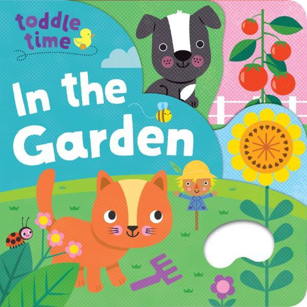Toddle Time In The Garden Board Book
