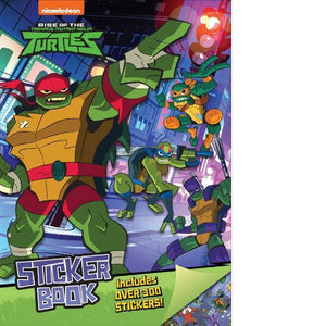 Rise of the Teenage Mutant Ninja Turtles Sticker Book