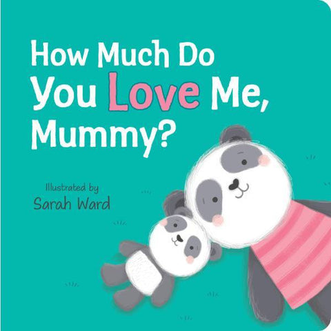 How Much Do You Love Me Mummy