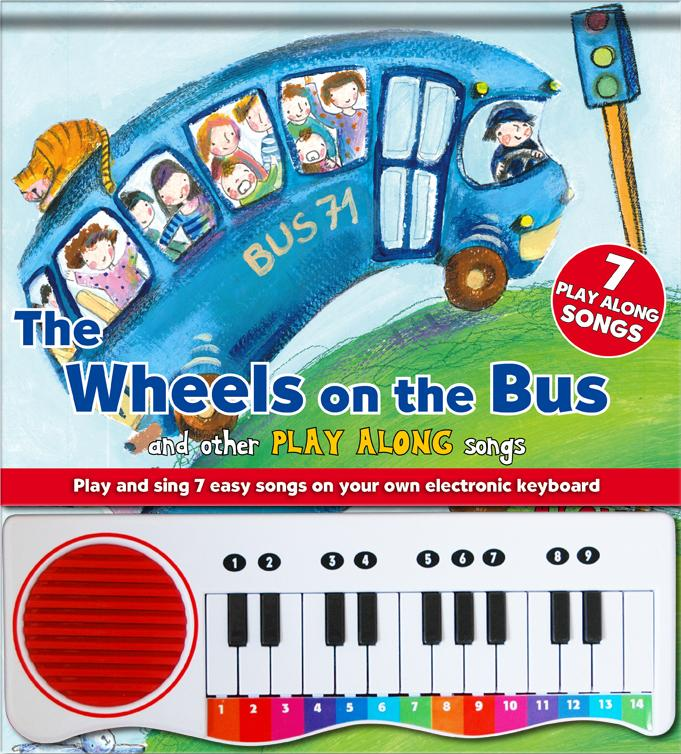 The Wheels on the Bus Piano Book