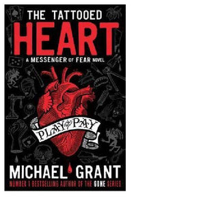 Tattooed Heart A Messenger of Fear