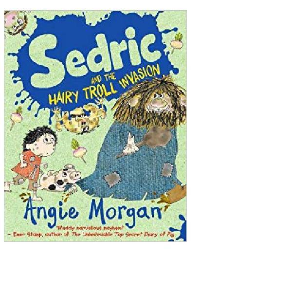 Sedric & The Hairy Troll Invasion