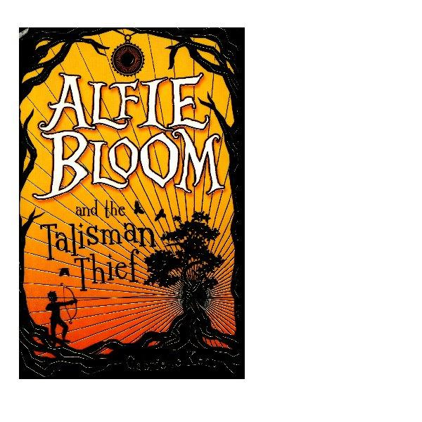 Alfie Bloom and the Talisam Thief