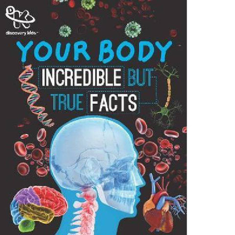 DK Your Body Amazing True facts