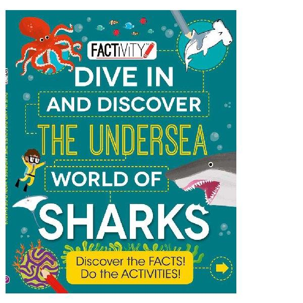 Factivity Dive In and Discover the Undersea World of Sharks