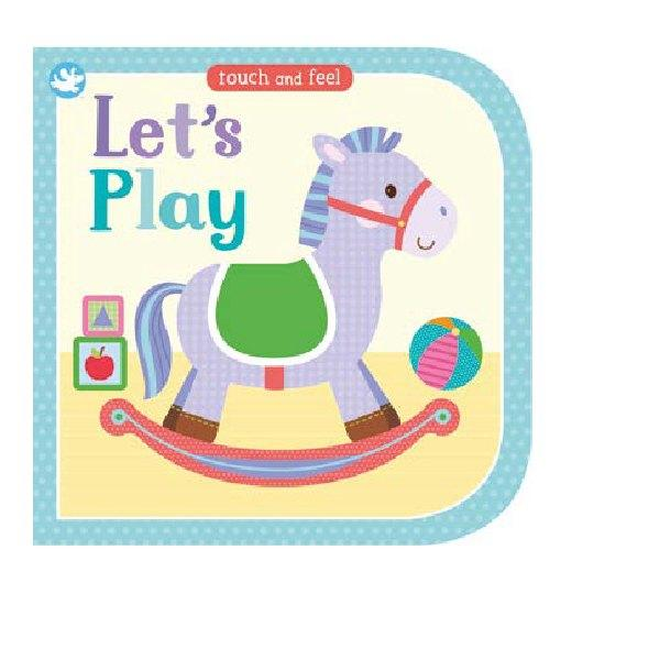 Little Me Touch & Feel Lets Play Board Book