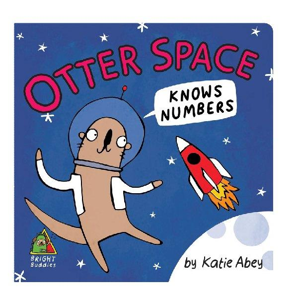 Bright Buddies Otter Space  Board Book - Katie Abey