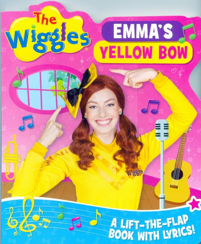 The Wiggles Emmas Yellow Bow Lift the Flap Book