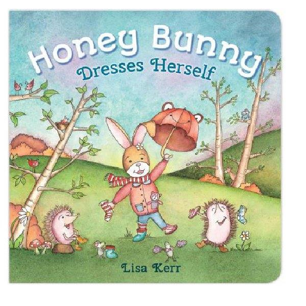 Honey Bunny Dresses Herself Lift The Flap Board Book