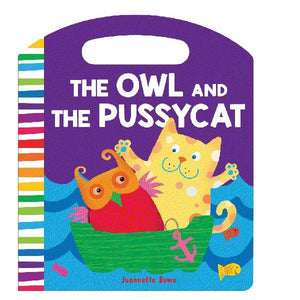 The Owl & the Pussycat Nursery Rhymes Board Book - Jeanette Rowe