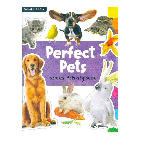 What's That! Perfect Pets Photographic Sticker Book