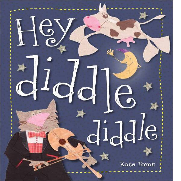 Hey Diddle Diddle Picture Storybook