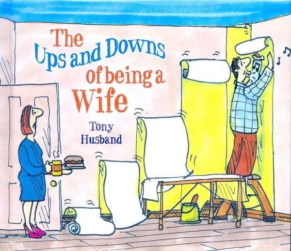 Ups & Downs of Being a Wife