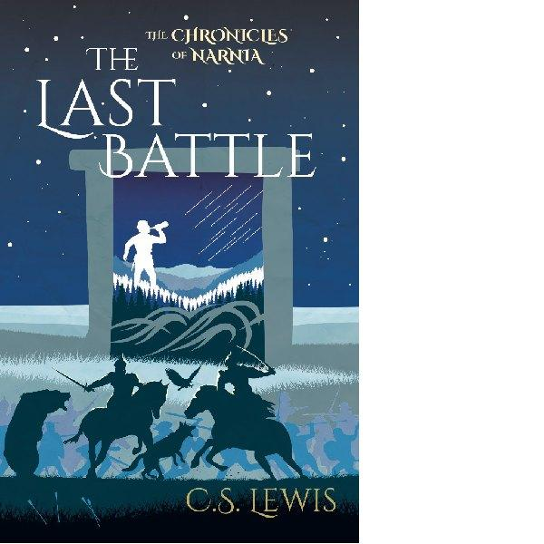 The Chronicles of Narnia - The Last Battle