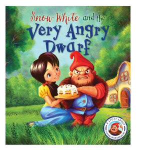 Snow White and the Very Angry Dwarf - A Story About Anger Managment - FSC Certified