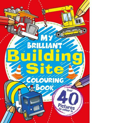 My Building Site Colouring Book