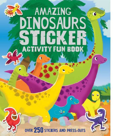 Amazing Dinosuars Sticker Activity Fun Book
