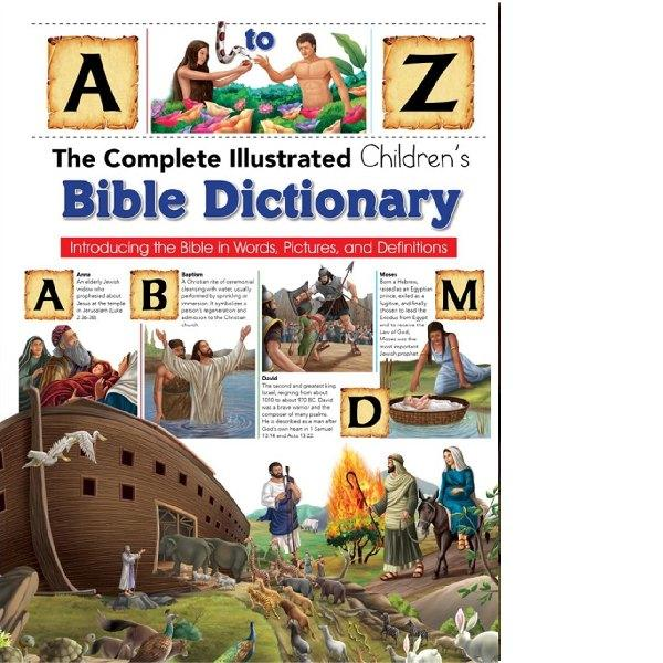 Illustrated Childrens Bible Dictionary