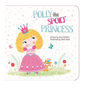 Polly Spoilt Princess Square Chunky Board Book