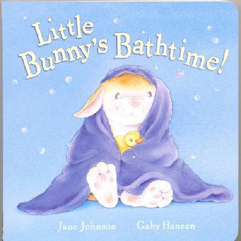 Little Bunny's Bathtime Board Book