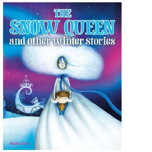 Snow Queen and Other Winter Stories
