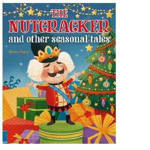 Nutcracker and Other Seasonal Tales
