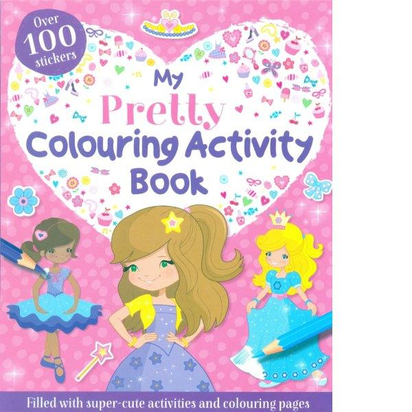 My Pretty Colouring and Sticker Activity