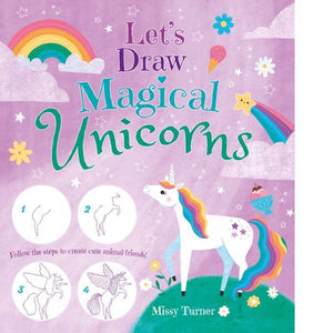 Let's Draw Magical Unicorns