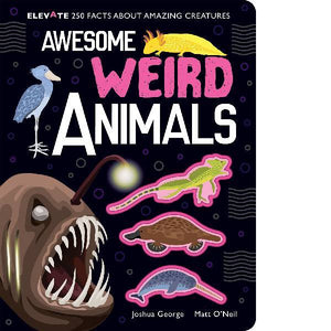 Awesome Weird Animals