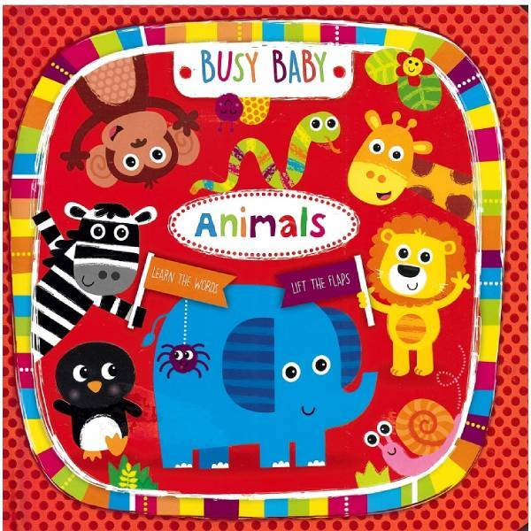Busy Baby Animals Lift the Flap Board